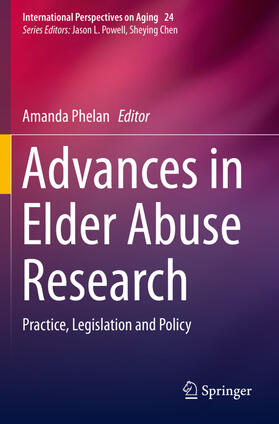 Phelan | Advances in Elder Abuse Research | Buch | sack.de