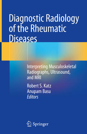 Katz / Basu | Diagnostic Radiology of the Rheumatic Diseases | Buch | sack.de