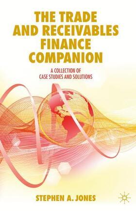 Jones   The Trade and Receivables Finance Companion   Buch   sack.de