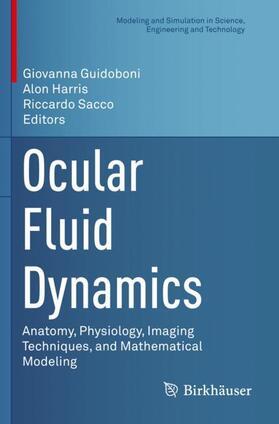 Guidoboni / Harris / Sacco | Ocular Fluid Dynamics | Buch | sack.de