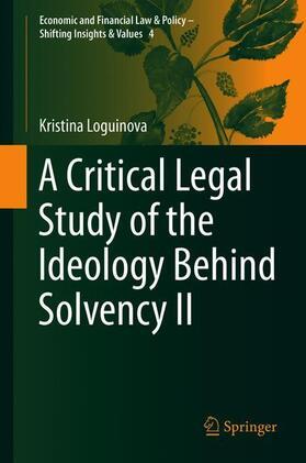 Loguinova | A Critical Legal Study of the Ideology Behind Solvency II | Buch | sack.de