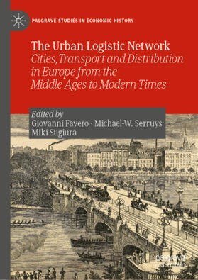 Favero / Sugiura / Serruys | The Urban Logistic Network | Buch | sack.de
