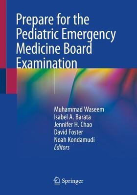 Waseem / Barata / Chao | Prepare for the Pediatric Emergency Medicine Board Examination | Buch | sack.de
