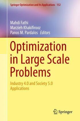 Fathi / Khakifirooz / Pardalos | Optimization in Large Scale Problems | Buch | sack.de