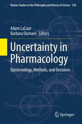 LaCaze / Osimani | Uncertainty in Pharmacology | Buch | sack.de