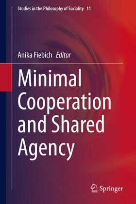 Fiebich | Minimal Cooperation and Shared Agency | Buch | sack.de