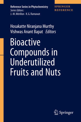 Murthy / Bapat | Bioactive Compounds in Underutilized Fruits and Nuts | Buch | sack.de