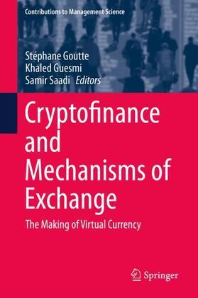 Goutte / Saadi / Guesmi | Cryptofinance and Mechanisms of Exchange | Buch | sack.de
