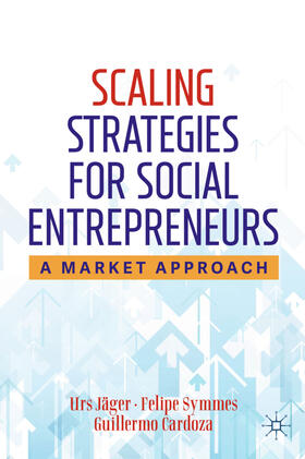 Jäger / Symmes / Cardoza | Scaling Strategies for Social Entrepreneurs | Buch | sack.de