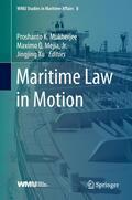 Mukherjee / Mejia, Jr. / Xu |  Maritime Law in Motion | eBook | Sack Fachmedien