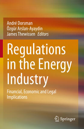 Dorsman / Thewissen / Arslan-Ayaydin   Regulations in the Energy Industry   Buch   sack.de