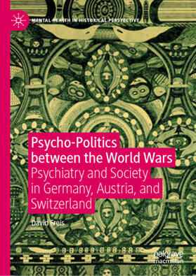 Freis | Psycho-Politics between the World Wars | Buch | sack.de