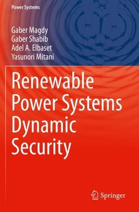 Magdy / Shabib / Elbaset | Renewable Power Systems Dynamic Security | Buch | sack.de