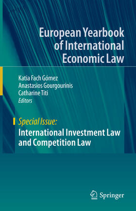 Fach Gómez / Gourgourinis / Titi | International Investment Law and Competition Law | Buch | sack.de