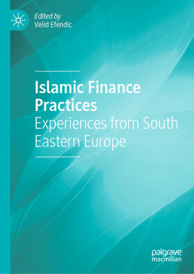 Efendic | Islamic Finance Practices | Buch | sack.de