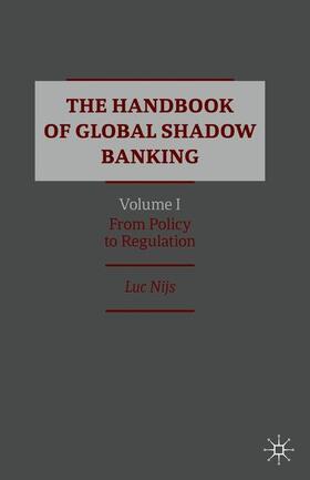 Nijs | The Handbook of Global Shadow Banking, Volume I | Buch | sack.de