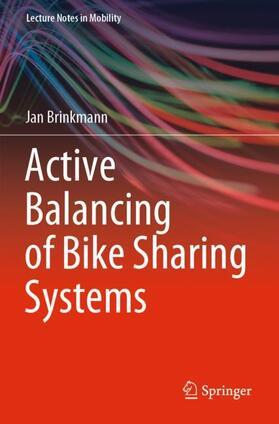 Brinkmann   Active Balancing of Bike Sharing Systems   Buch   sack.de