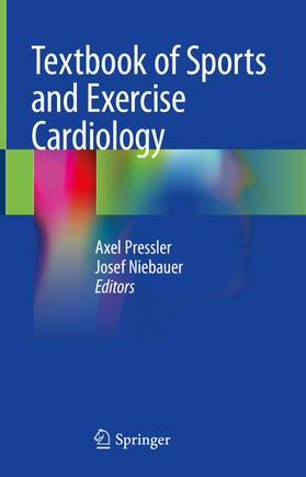 Pressler / Niebauer   Textbook of Sports and Exercise Cardiology   Buch   sack.de