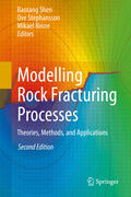 Shen / Stephansson / Rinne |  Modelling Rock Fracturing Processes | Buch |  Sack Fachmedien