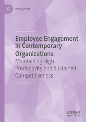 Turner | Employee Engagement in Contemporary Organizations | Buch | sack.de