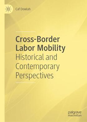 Dowlah | Cross-Border Labor Mobility | Buch | sack.de