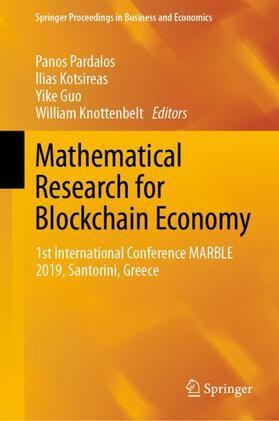 Pardalos / Knottenbelt / Guo   Mathematical Research for Blockchain Economy   Buch   sack.de