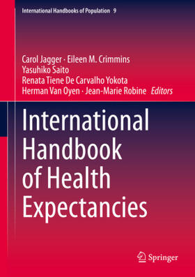 Jagger / Crimmins / Saito | International Handbook of Health Expectancies | Buch | sack.de