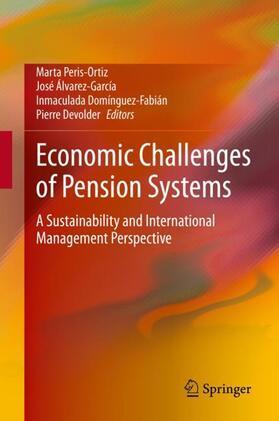Devolder / Domínguez-Fabián / Peris-Ortiz | Economic Challenges of Pension Systems | Buch | sack.de