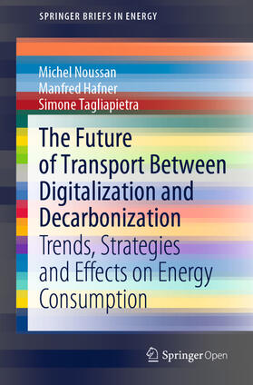 Noussan / Tagliapietra / Hafner   The Future of Transport Between Digitalization and Decarbonization   Buch   sack.de