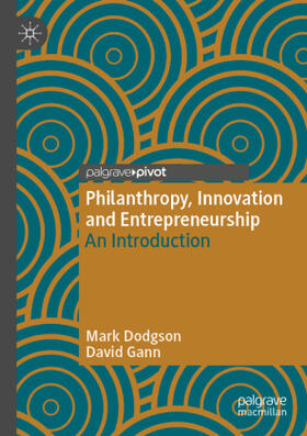 Dodgson / Gann | Philanthropy, Innovation and Entrepreneurship | Buch | sack.de
