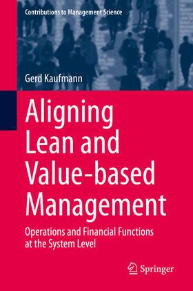 Kaufmann | Aligning Lean and Value-based Management | E-Book | sack.de