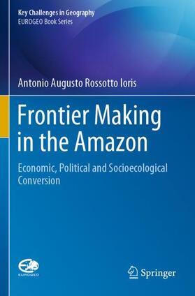 Ioris | Frontier Making in the Amazon | Buch | sack.de