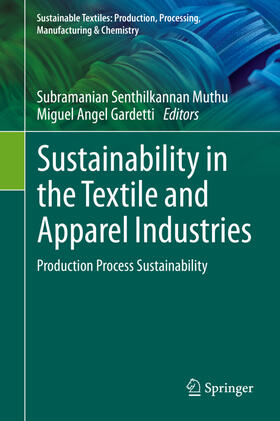 Muthu / Gardetti | Sustainability in the Textile and Apparel Industries | Buch | sack.de