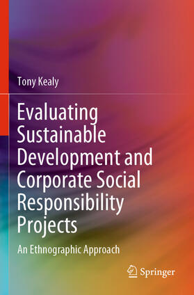 Kealy | Evaluating Sustainable Development and Corporate Social Responsibility Projects | Buch | sack.de