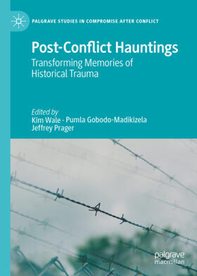 Gobodo-Madikizela / Prager / Wale | Post-Conflict Hauntings | Buch | sack.de