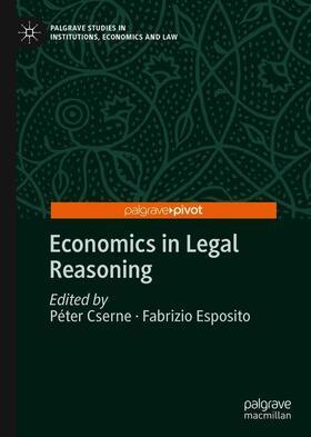 Cserne / Esposito | Economics in Legal Reasoning | Buch | sack.de