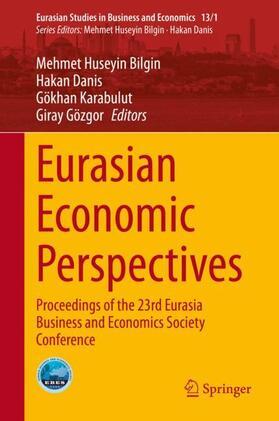 Bilgin / Gözgor / Karabulut | Eurasian Economic Perspectives | Buch | sack.de