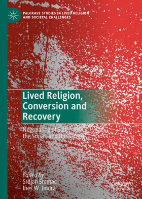 Jindra / Sremac | Lived Religion, Conversion and Recovery | Buch | sack.de