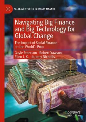 Peterson / Nicholls / JK   Navigating Big Finance and Big Technology for Global Change   Buch   sack.de