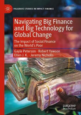 Nicholls / Yawson / Peterson | Navigating Big Finance and Big Technology for Global Change | Buch | sack.de