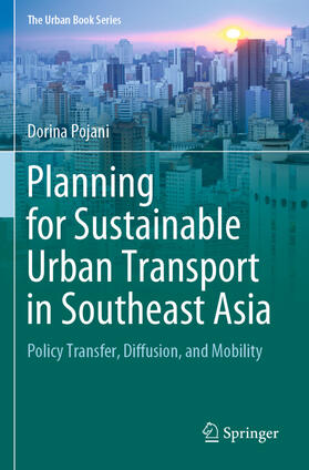 Pojani | Planning for Sustainable Urban Transport in Southeast Asia | Buch | sack.de