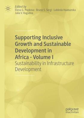 Popkova / Sergi / Haabazoka   Supporting Inclusive Growth and Sustainable Development in Africa - Volume I   Buch   sack.de