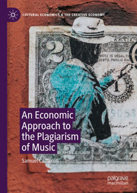 Cameron | An Economic Approach to the Plagiarism of Music | Buch | sack.de
