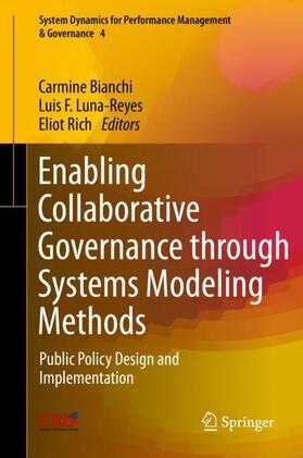 Bianchi / Luna-Reyes / Rich | Enabling Collaborative Governance through Systems Modeling Methods | Buch | sack.de