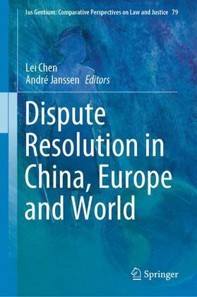 Chen / Janssen | Dispute Resolution in China, Europe and World | Buch | sack.de