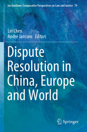 Janssen / Chen | Dispute Resolution in China, Europe and World | Buch | sack.de