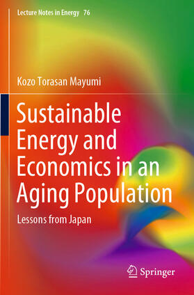Mayumi | Sustainable Energy and Economics in an Aging Population | Buch | sack.de