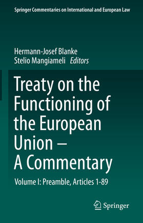 Blanke / Mangiameli   Treaty on the Functioning of the European Union - A Commentary   Buch   sack.de