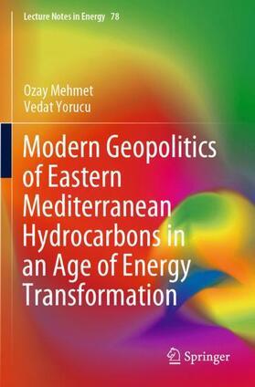 Yorucu / Mehmet   Modern Geopolitics of Eastern Mediterranean Hydrocarbons in an Age of Energy Transformation   Buch   sack.de