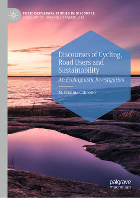 Caimotto | Discourses of Cycling, Road Users and Sustainability | Buch | sack.de